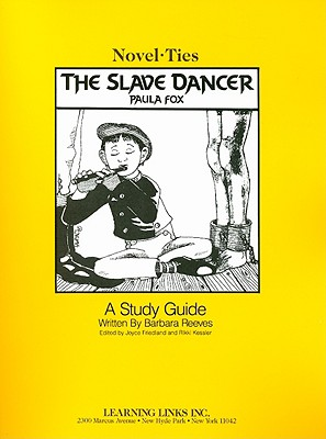 The Slave Dancer - Reeves, Barbara, and Fox, Paula, and Friedland, Joyce (Editor)