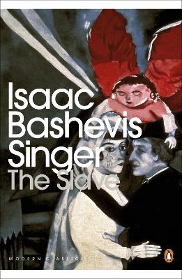 The Slave - Singer, Isaac Bashevis