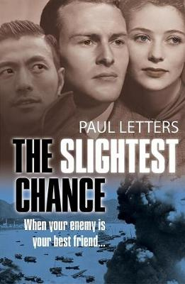The Slightest Chance - Letters, Paul