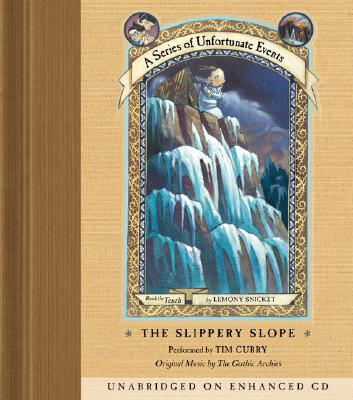 The Slippery Slope - Snicket, Lemony, and Curry, Tim (Read by), and Merritt, Stephin (Read by)