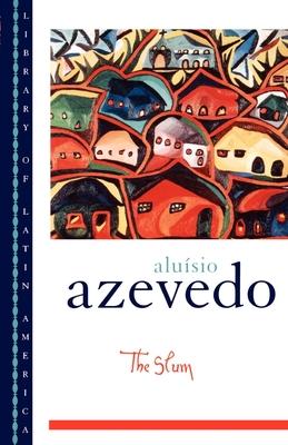 The Slum - Azevedo, Alumso