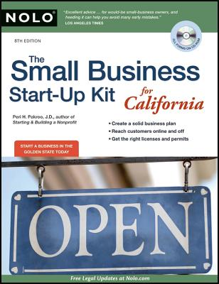 The Small Business Start-Up Kit for California - Pakroo, Peri H, J.D., and Stewart, Marcia, Attorney (Editor)