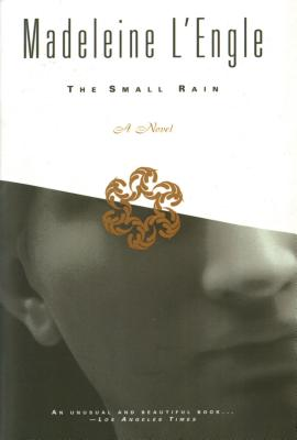 The Small Rain - L'Engle, Madeleine