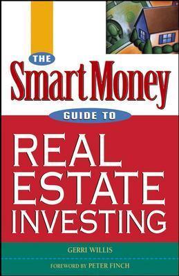 The SmartMoney Guide to Real Estate Investing - Willis, Gerri