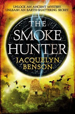 The Smoke Hunter - Benson, Jacquelyn