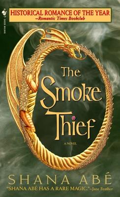 The Smoke Thief - Abe, Shana