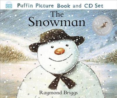 The Snowman: The Book of the Film - Briggs, Raymond, and Sachs, Andrew (Read by)