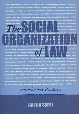 The Social Organization of Law: Introductory Readings - Sarat, Austin (Editor), and Merry, Sally Engle (Foreword by)