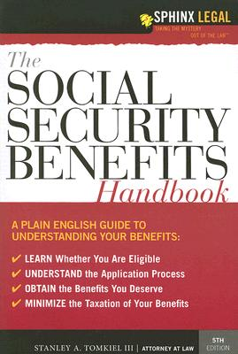 The Social Security Benefits Handbook - Tomkiel, Stanley A, III