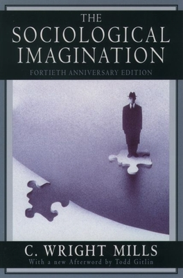 The Sociological Imagination - Mills, C Wright