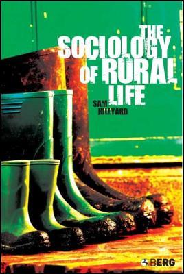 The Sociology of Rural Life - Hillyard, Samantha