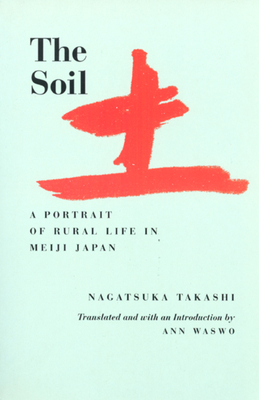 The Soil - Nagatsuka, Takashi, and Waswo, Ann (Translated by)
