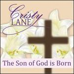 The Son of God is Born