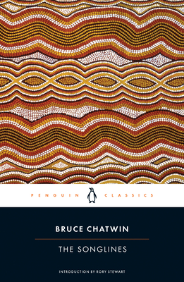 The Songlines - Chatwin, Bruce