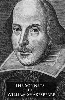 The Sonnets of William Shakespeare - Shakespeare, William, and Seale, Stephen E (Editor)