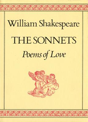 The Sonnets: Poems of Love - Shakespeare, William