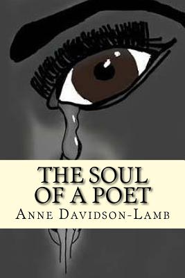 The Soul of a Poet - Davidson-Lamb, Mrs Anne Marie