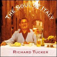 The Soul of Italy - Columbia Chamber Ensemble; John Wustman (piano); John Wustman (harpsichord); Richard Tucker (tenor);...