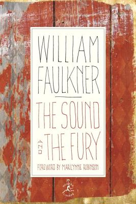 The Sound and the Fury: The Corrected Text with Faulkner's Appendix - Faulkner, William