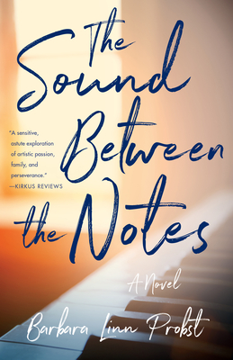 The Sound Between the Notes - Probst, Barbara Linn