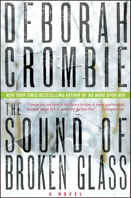 The Sound of Broken Glass - Crombie, Deborah