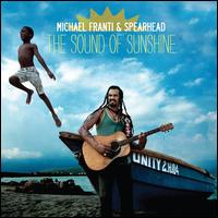 The Sound of Sunshine - Michael Franti & Spearhead