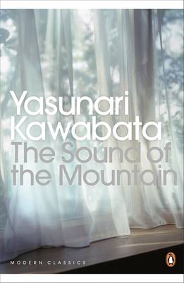 The Sound of the Mountain - Kawabata, Yasunari, and Seidensticker, Edward G. (Translated by)