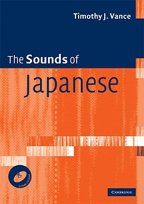 The Sounds of Japanese - Vance, Timothy J