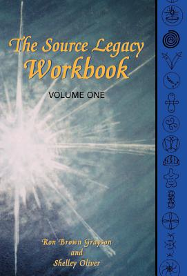 The Source Legacy Workbook - Grayson, Ron Brown, and Oliver, Shelley