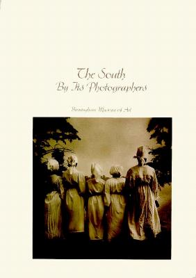 The South by Its Photographers - Elliott, Susan Sipple, and Schloder, John E (Introduction by)