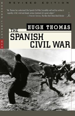 The Spanish Civil War: Revised Edition - Thomas, Hugh