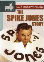 The Spike Jones Story - Don McGlynn