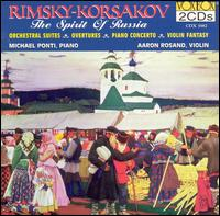 The Spirit of Russia: Music by Rimsky-Korsakov - Aaron Rosand (violin); Michael Ponti (piano)