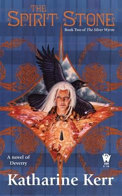 The Spirit Stone - Kerr, Katharine