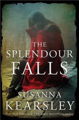 The Splendour Falls - Kearsley, Susanna