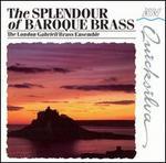 The Splendour of Baroque Brass