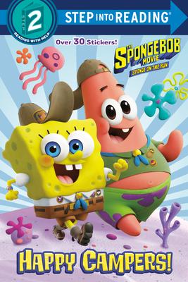 The Spongebob Movie: Sponge on the Run: Happy Campers! (Spongebob Squarepants) - Lewman, David