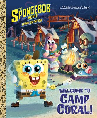 The Spongebob Movie: Sponge on the Run: Welcome to Camp Coral! (Spongebob Squarepants) - Lewman, David