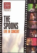 The Spoons: Live In Concert