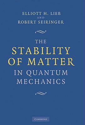 The Stability of Matter in Quantum Mechanics - North Atlantic Treaty Organization