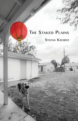The Staked Plains - Kiesbye, Stefan