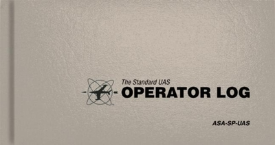 The Standard Uas Operator Logbook: The Standard Pilot Logbooks Series (#Asa-Sp-Uas) - Asa (Creator)