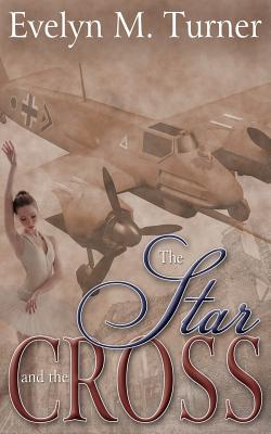 The Star and the Cross - Turner, Evelyn M