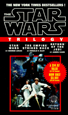 The Star Wars Trilogy: Star Wars/The Empire Strikes Back/Return of the Jedi - Lucas, George, and Kahn, James, and Glut, Donald F