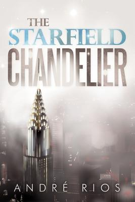 The Starfield Chandelier - Rios, Andre