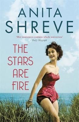 The Stars are Fire - Shreve, Anita