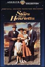 The Stars Fell on Henrietta - James Keach