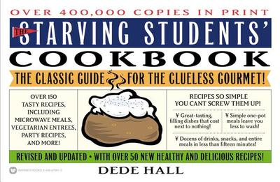 The Starving Students Cookbook - Hall, Dede