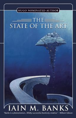 The State of the Art - Banks, Iain M