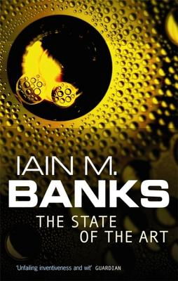 The State Of The Art - Banks, Iain M.